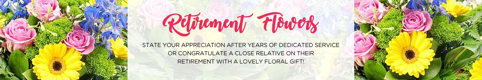 Retirement Flowers